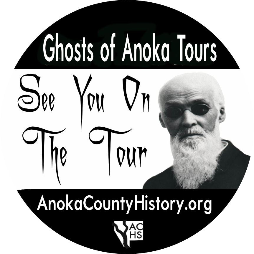 Ghosts of Anoka Tours, see you on the tour